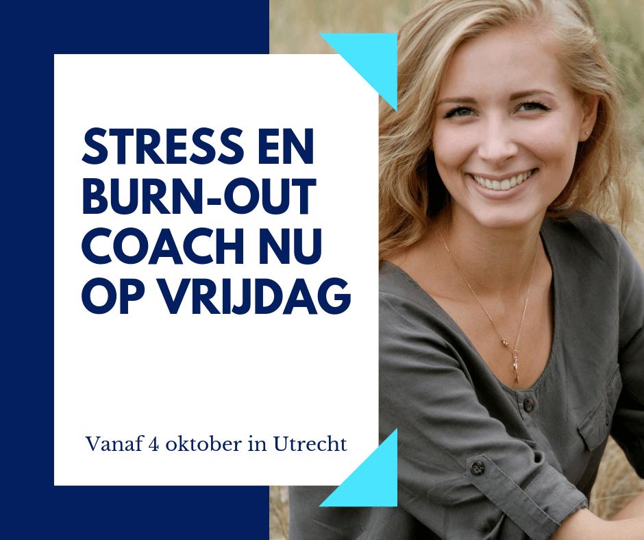 Opleiding Stress En Burn-out Coach Verplaatst Naar Vrijdag