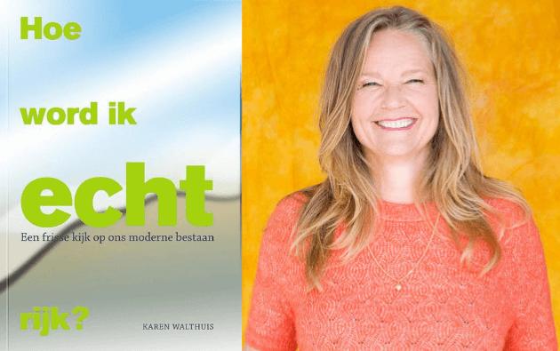 Hoe word ik echt rijk – Karen Walthuis